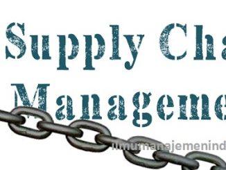 Pengertian Supply Chain Management (Manajemen Rantai Pasokan)