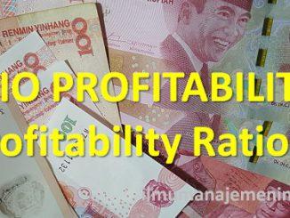 Pengertian Rasio Profitabilitas dan jenis-jenis Profitability Ratio