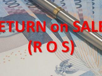 Pengertian ROS (return on sales) dan Rumus ROS
