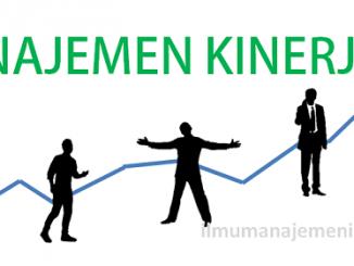 Pengertian Manajemen Kinerja dan Tujuan Manajemen Kinerja