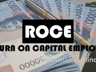 Pengertian Return on Capital Employed (ROCE) Rasio Pengembalian Modal