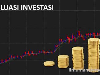 Pengertian Rasio Valuasi Investasi (Valuation Investment Ratio) dan Rumus Valuasi Saham