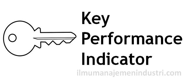 Pengertian KPI (Key Performance Indicators atau Indikator Kinerja Utama)
