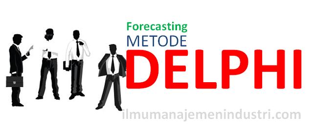 Peramalan dengan Metode Delphi