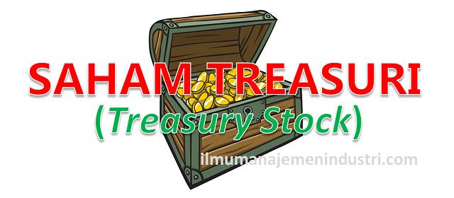 Pengertian saham Treasuri (Treasury Stock)