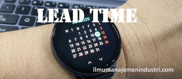 Pengertian Lead Time